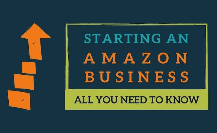 How to Start an Amazon FBA Business and Get More Sales