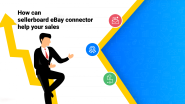 How can sellerboard eBay connector help your sales?