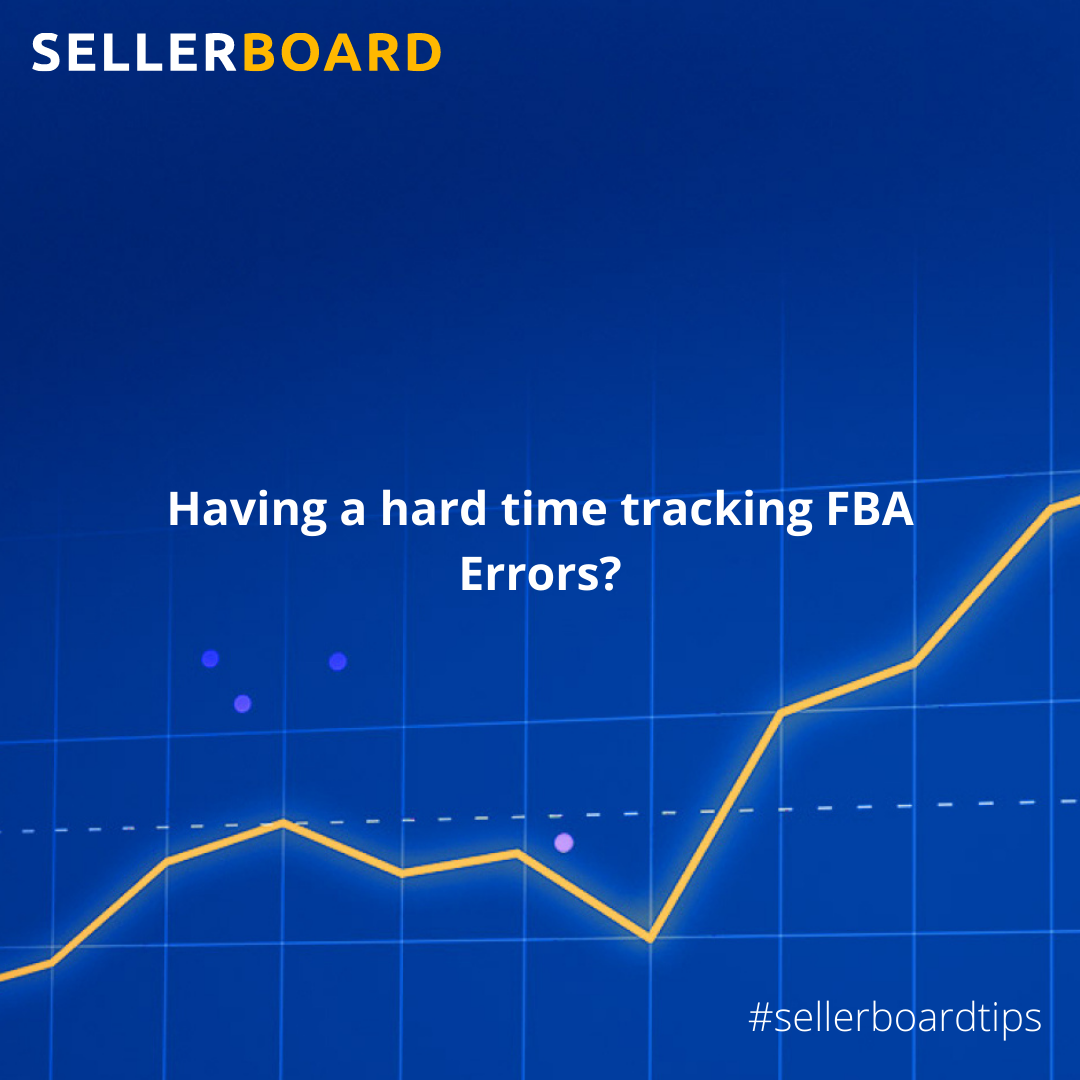 Tracking Important FBA Issues with sellerboard❗️